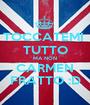 TOCCATEMI  TUTTO MA NON CARMEN FRATTO :D - Personalised Poster A1 size