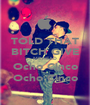 TOLD THAT BITCH GIVE ME HEAD Ocho Cinco Ocho Cinco - Personalised Poster A1 size