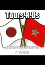 Tours-R-Us Adventures Excursions & Travels - Personalised Poster A1 size