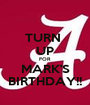 TURN  UP FOR  MARK'S BIRTHDAY!! - Personalised Poster A1 size