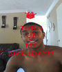 TURN UP ITS MY BIRTHDAY!!! - Personalised Poster A1 size