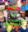 Turn UP IT'S  TYRONE BIRTHDAY - Personalised Poster A1 size