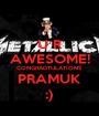 U R AWESOME! CONGRADTULATIONS PRAMUK :) - Personalised Poster A1 size