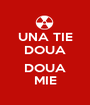 UNA TIE DOUA  DOUA MIE - Personalised Poster A1 size