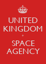 UNITED KINGDOM * SPACE AGENCY - Personalised Poster A1 size