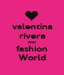 valentina rivera AND fashion World - Personalised Poster A1 size