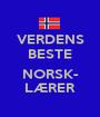 VERDENS BESTE  NORSK- LÆRER - Personalised Poster A1 size