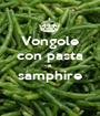Vongole con pasta e samphire  - Personalised Poster A1 size
