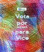 Vota por ANDREA para Vice - Personalised Poster A1 size