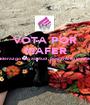 VOTA POR MAFER Liderazgo con actitud , positivismo y estilo    - Personalised Poster A1 size