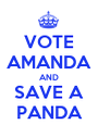 VOTE AMANDA AND SAVE A PANDA - Personalised Poster A1 size