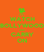 WATCH BOLLYWOOD AND CARRY ON - Personalised Poster A1 size