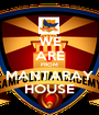 WE ARE FROM MANTARAY HOUSE - Personalised Poster A1 size