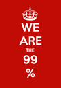 WE ARE THE 99 % - Personalised Poster A1 size