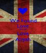 We Found Love Always Love Aliyah - Personalised Poster A1 size
