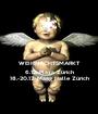 WEIHNACHTSMARKT 6.12. Plaza Zürich 18.-20.12. Maag Halle Zürich - Personalised Poster A1 size