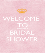 WELCOME  TO ZAYNAB'S BRIDAL SHOWER - Personalised Poster A1 size
