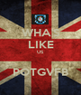WHA'S LIKE US  POTGVFB - Personalised Poster A1 size