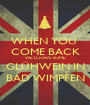WHEN YOU  COME BACK WE'LL HAVE SOME GLÜHWEIN IN BAD WIMPFEN - Personalised Poster A1 size