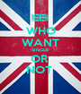 WHO WANT SINGLE OR  NOT  - Personalised Poster A1 size