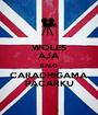 WOLES AJA KALO CARADHIGAMA PACARKU - Personalised Poster A1 size