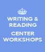 WRITING & READING  CENTER WORKSHOPS - Personalised Poster A1 size