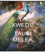 YA XWEDE U TAUSI MELEK - Personalised Poster A1 size