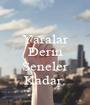 Yaralar Derin  Seneler Kadar. - Personalised Poster A1 size