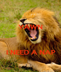 YAWN    I NEED A NAP - Personalised Poster A1 size