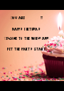 You are           !!!  Happy Birthday   Welcome to the world and   Let the party start! - Personalised Poster A1 size