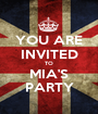 YOU ARE INVITED TO MIA'S PARTY - Personalised Poster A1 size