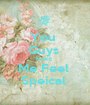 You  Guys  MAKE  Me Feel  Speical  - Personalised Poster A1 size