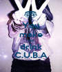 You make me drink C.U.B.A - Personalised Poster A1 size