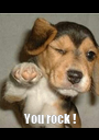 You rock !      - Personalised Poster A1 size