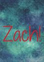 Zach! - Personalised Poster A1 size