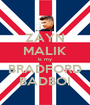 ZAYN MALIK is my BRADFORD BADBOI - Personalised Poster A1 size
