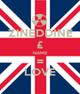ZINEDDINE £ NAME = LOVE - Personalised Poster A1 size