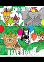 ZOO SALES          HAVE BEGUN    - Personalised Poster A1 size