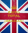 ÉXITO TOTAL  ¡GRACIAS!  - Personalised Poster A4 size