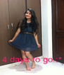 4 days to go :* - Personalised Poster A4 size
