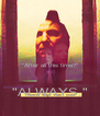 """""""After all this time?""""  """"ALWAYS."""" - Personalised Poster A4 size"""