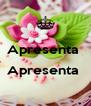 Apresenta   Apresenta   - Personalised Poster A4 size