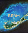 BERM IN 7 DAYS  - Personalised Poster A4 size