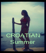 CROATIAN Summer - Personalised Poster A4 size