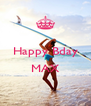 Happy Bday  MAX  - Personalised Poster A4 size