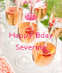 Happy Bday  Séverine  - Personalised Poster A4 size