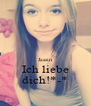 Jassin Ich liebe dich!*-* - Personalised Poster A4 size