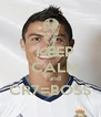 KEEP   CALM     and CR7=BOSS  - Personalised Poster A4 size
