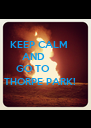 KEEP CALM        AND      GO TO THORPE PARK! - Personalised Poster A4 size