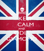 KEEP     CALM AND ODIA GIAMOMO - Personalised Poster A4 size